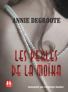 Les perles de la Moïka